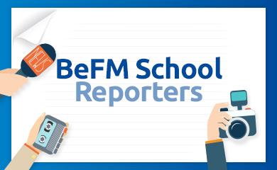 BeFM School Reporters
